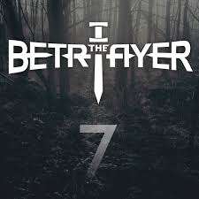 I, The Betrayer - 7 (EP)