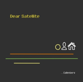 CALLENBERG - Dear Satellite