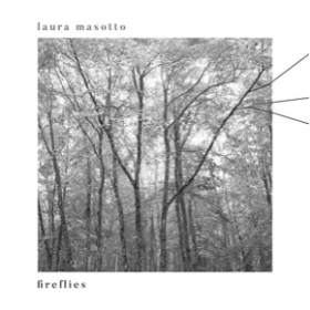 MASOTTO, LAURA - Fireflies