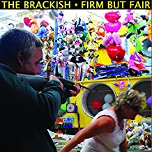 BRACKISH, THE - Firm But Fair