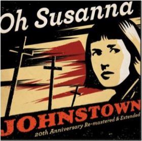 OH SUSANNA - Johnstown (20th Anniversary Remastered & Extended)
