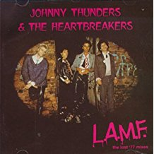 THUNDERS,JOHNNY & THE HEARTBREAKERS - L.A.M.F. The Lost '77 Mixes (40th Anniversary)