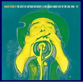 CAPTAIN BEEFHEART & HIS MAGIC BAND - Magnetism II - Live In The USA 1966 -81