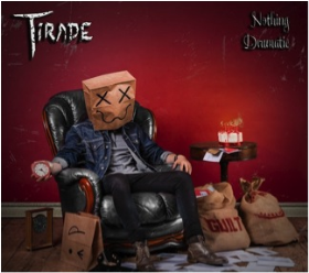TIRADE - Nothing Dramatic