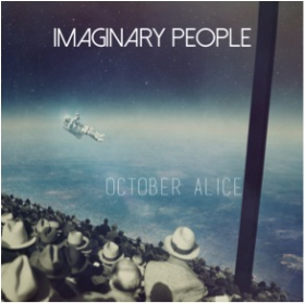 IMAGINARY PEOPLE - October Alice