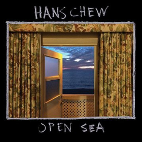 CHEW, HANS - Open Sea