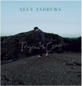 ANDREWS, NELS - Pigeon & The Crow