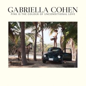 COHEN, GABRIELLA - Pink Is The Colour Of Unconditional Love