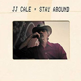 CALE, JJ - Stay Around