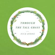 Byrne, Nick - Through the Tall Grass (EP)