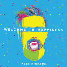Highton, Alex - Welcome to Happiness